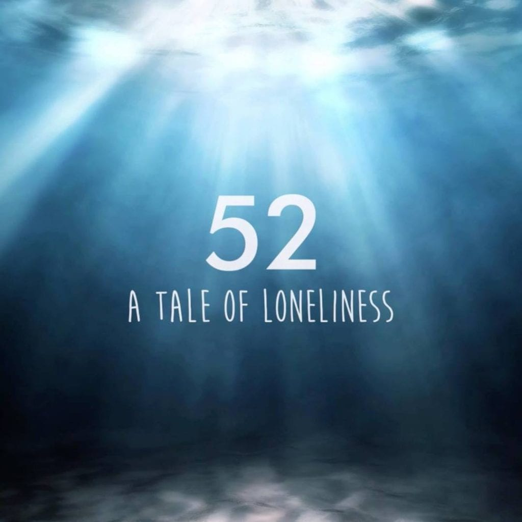52 - A Tale of Loneliness